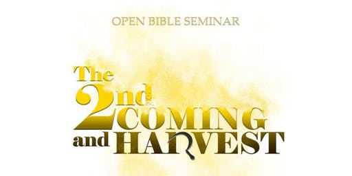 Second Coming and the Harvest (Bible Seminar)