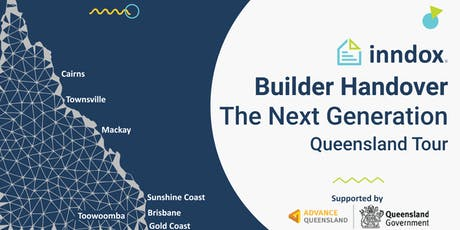 Brisbane - inndox Builder Handover - The Next Generation Qld Tour 2019 tickets