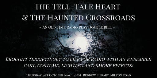 The Tell-Tale Heart & The Haunted Crossroads - A Live Radio Recording