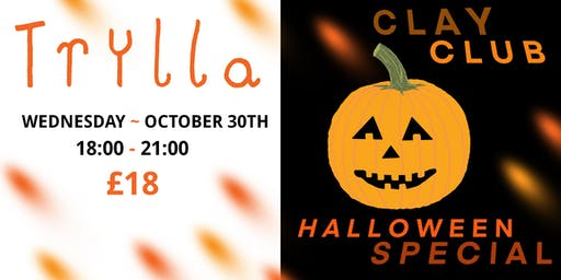 Clay Club ~ 30th OCTOBER : Halloween Special