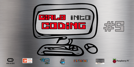 Girls Into Coding #5 - Join us & Get involved! tickets