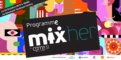 Mix'Her Meeting : Soirée de lancement du programme by CPME31 billets