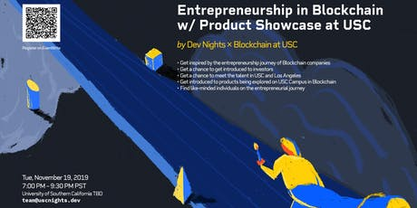 Entrepreneurship in Blockchain w/ Product Showcase at USC by Dev Nights tickets