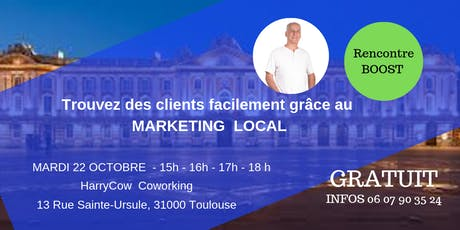 TROUVEZ DES CLIENTS SIMPLEMENT GRACE AU MARKETING DIGITAL LOCAL billets