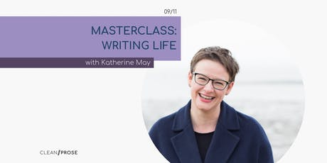 Masterclass: Writing Life with Katherine May tickets