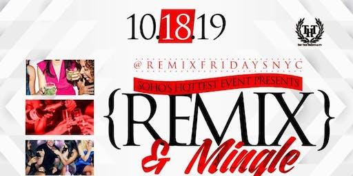 Remix FRIDAY'S at Katra