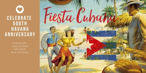 Fiesta Cubana -  Festival with Cuban Live Band, Musicality Workshops, Salsa