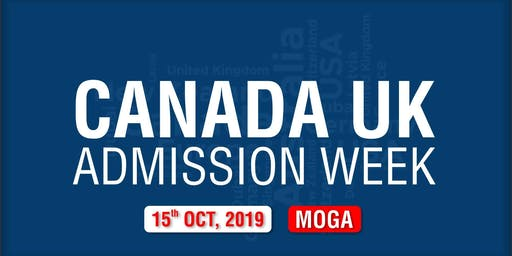 Canada UK Admission Week 2019 - Moga