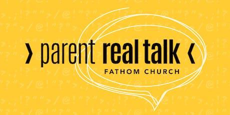 Parent Real Talk tickets