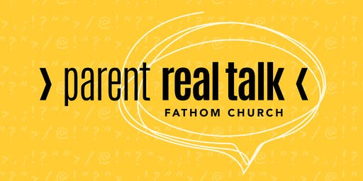 Parent Real Talk