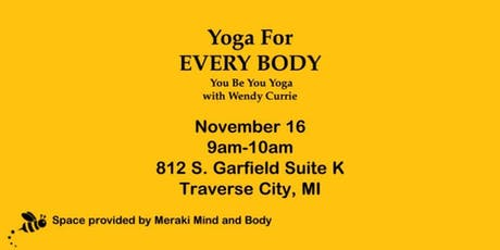 Yoga For EVERY BODY 11/16 tickets