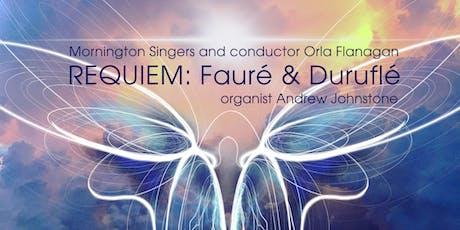 Requiem: Fauré & Duruflé - Mornington Singers Concert tickets