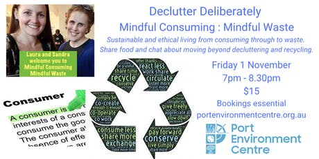 Declutter Deliberately: mindful consuming, mindful waste tickets