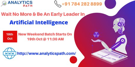 Sign Up For New Weekend Batch On AI By Analytics Path From 19th Oct @ 11:30 tickets