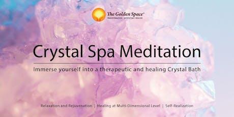 Crystal Spa Meditation tickets