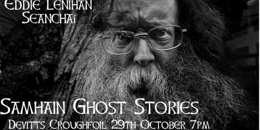 Ghost Stories with  Eddie Lenihan