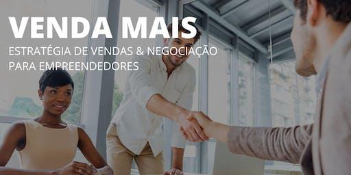 Venda Mais: Estratégia de vendas e negociação para Empreendedores