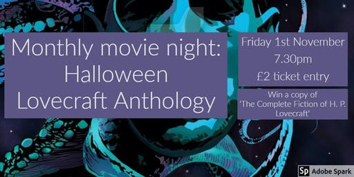 Monthly movie night: Halloween Lovecraft Anthology