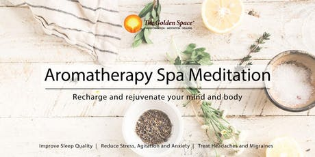 Aromatherpy Spa Meditation tickets