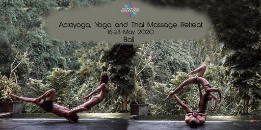 Acroyoga, Yoga, Thai Massage Retreat in Bali