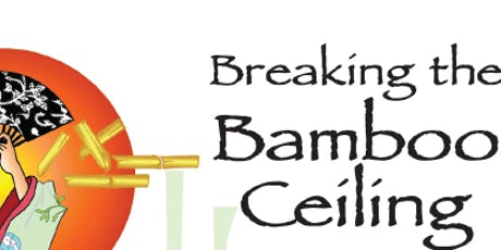 5th Annual Breaking the Bamboo Ceiling tickets