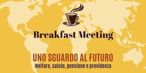 UNO SGUARDO AL FUTURO- Welfare Salute Pensione & Previdenza