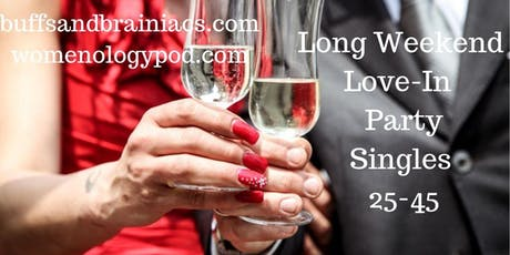 Long Weekend Love-In - Singles Party at The Delancey tickets