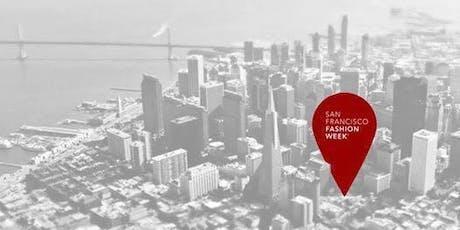 San Francisco Fashion Week 2019 :  Closing Reception & Runway Show tickets