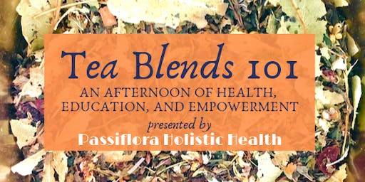 Tea Blends 101