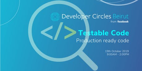 FB DEVCircle Beirut :Testable Code session 1 tickets