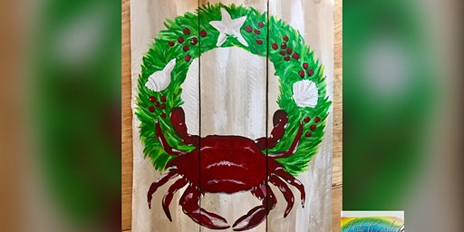 Christmas Crab! Dundalk, Seasoned Mariner with Artist Katie Detrich!