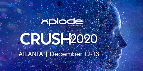 CRUSH2020 - Xplode Conference Business Planning Mastermind tickets
