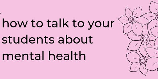 How to Talk to Your Students About Mental Health