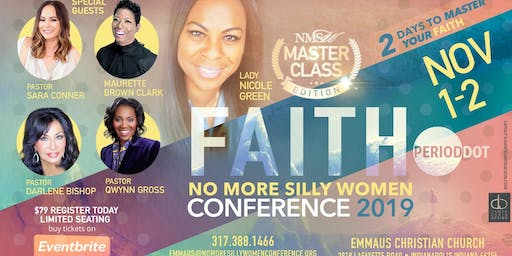 No More Silly Women Presents: FAITH. Yeah I said it! Masterclass