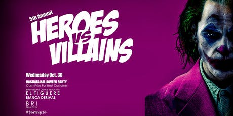 5th Annual HEROES VS VILLAINS BACHATA HALLOWEEN PARTY tickets