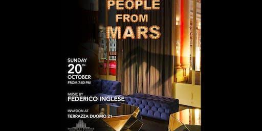 Terrazza Duomo21 / People from Mars - 20 ottobre