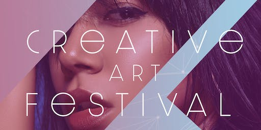 Creative Art Festival/ Fashion Show