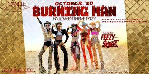 Burning Man Halloween Theme Party #CandleWednesdays