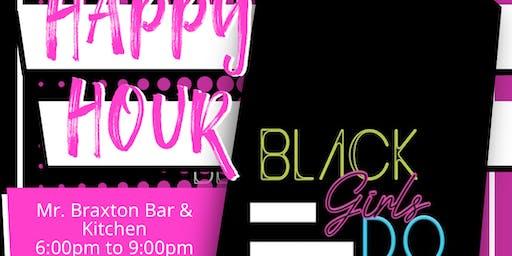 Black Girls Do: Happy Hour
