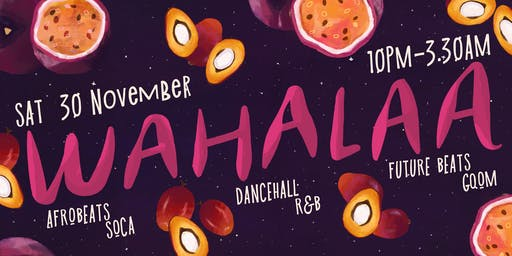 Wahalaa Winter Tunup: Afrobeats Soca Dancehall R&B Future Beats Gqom
