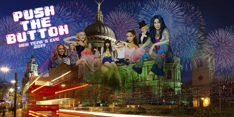 PUSH THE BUTTON: NEW YEAR'S EVE 2019 tickets