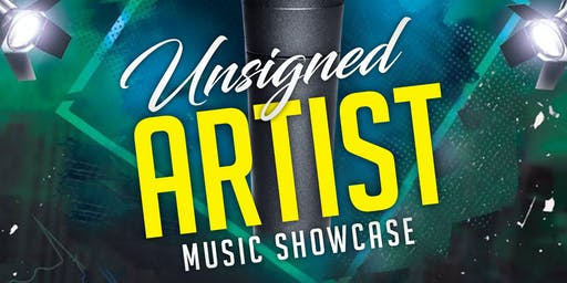 UNsigned Artist Music Showcase