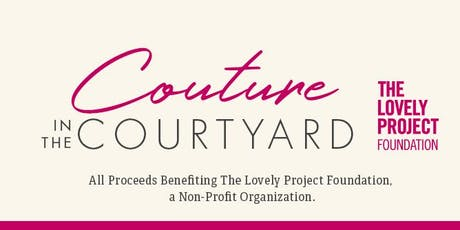 2nd Annual Couture In The Courtyard tickets