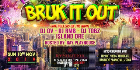 BRUK IT OUT !!! tickets