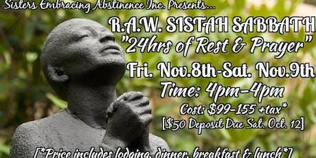 R.A.W. SISTAH SABBATH: A 24hr Retreat of Spiritual Self-Care, Rest & Prayer tickets