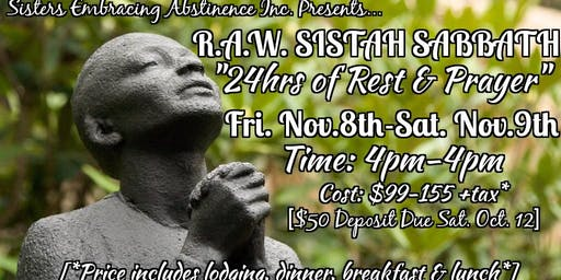 R.A.W. SISTAH SABBATH: A 24hr Retreat of Spiritual Self-Care, Rest & Prayer