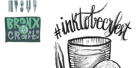 InktoBeerFest 2019: Free Bronx & Crafts Special Edition tickets