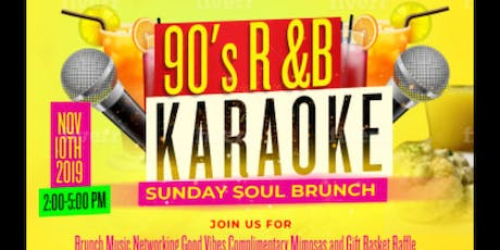 90's R&B Karaoke Sunday Soul Brunch and Day Party tickets