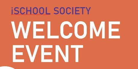 iSchool Society Welcome Event tickets
