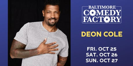 Deon Cole LIVE at the Baltimore Comedy Factory, Fri 8p tickets